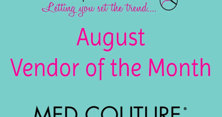 August Vendor of the Month!